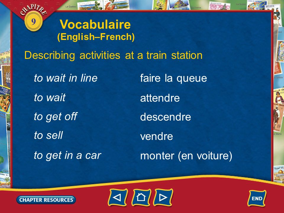 Vocabulaire Describing activities at a train station to wait in line