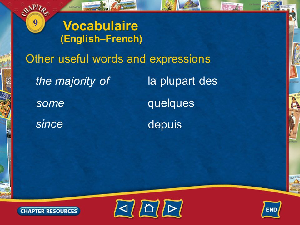 Vocabulaire Other useful words and expressions the majority of