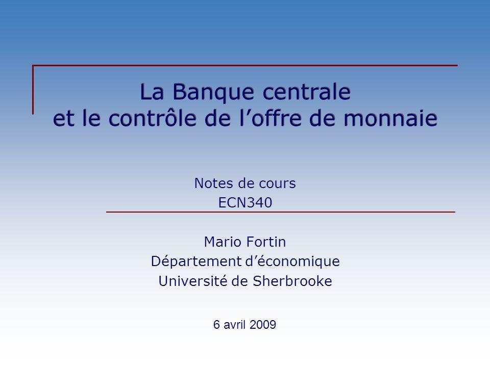 La Banque centrale et le contrôle de l'offre de monnaie