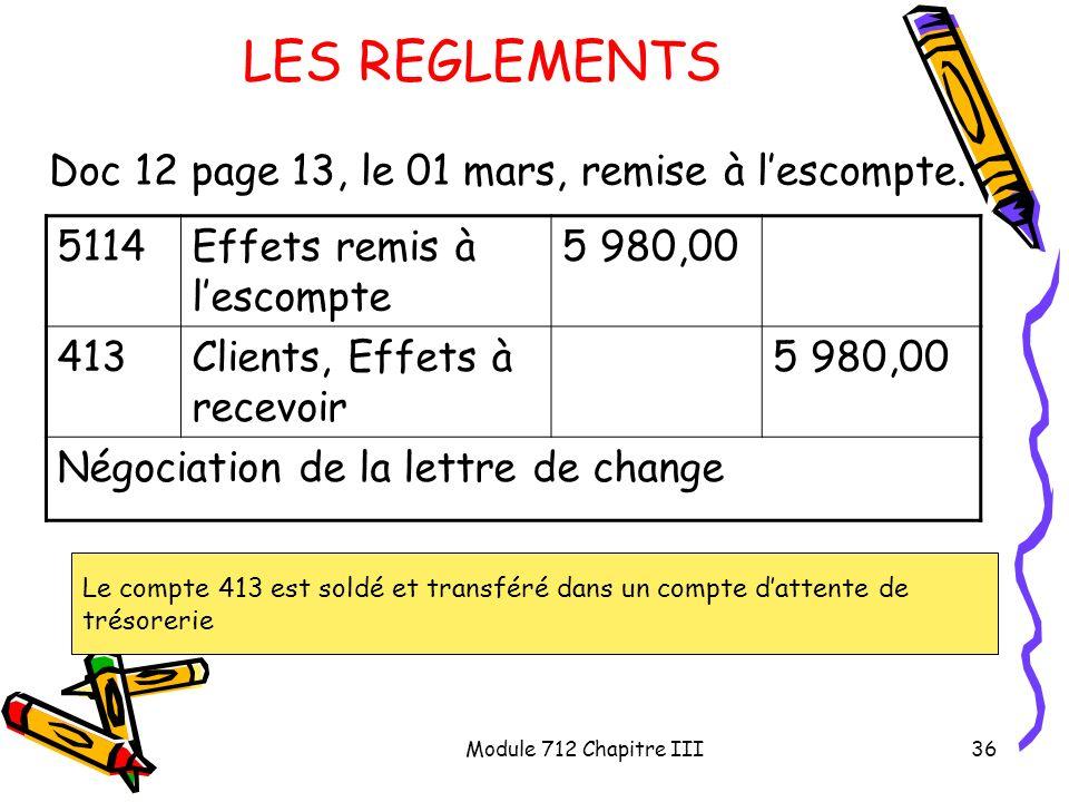 LES REGLEMENTS Doc 12 page 13, le 01 mars, remise à l'escompte. 5114