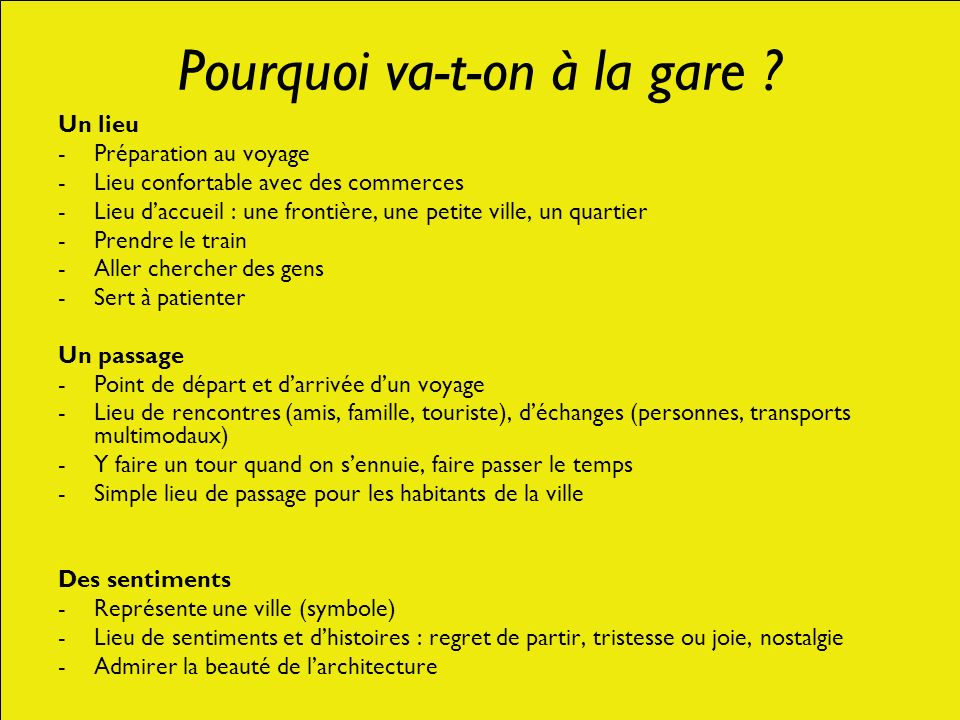 Pourquoi va-t-on à la gare