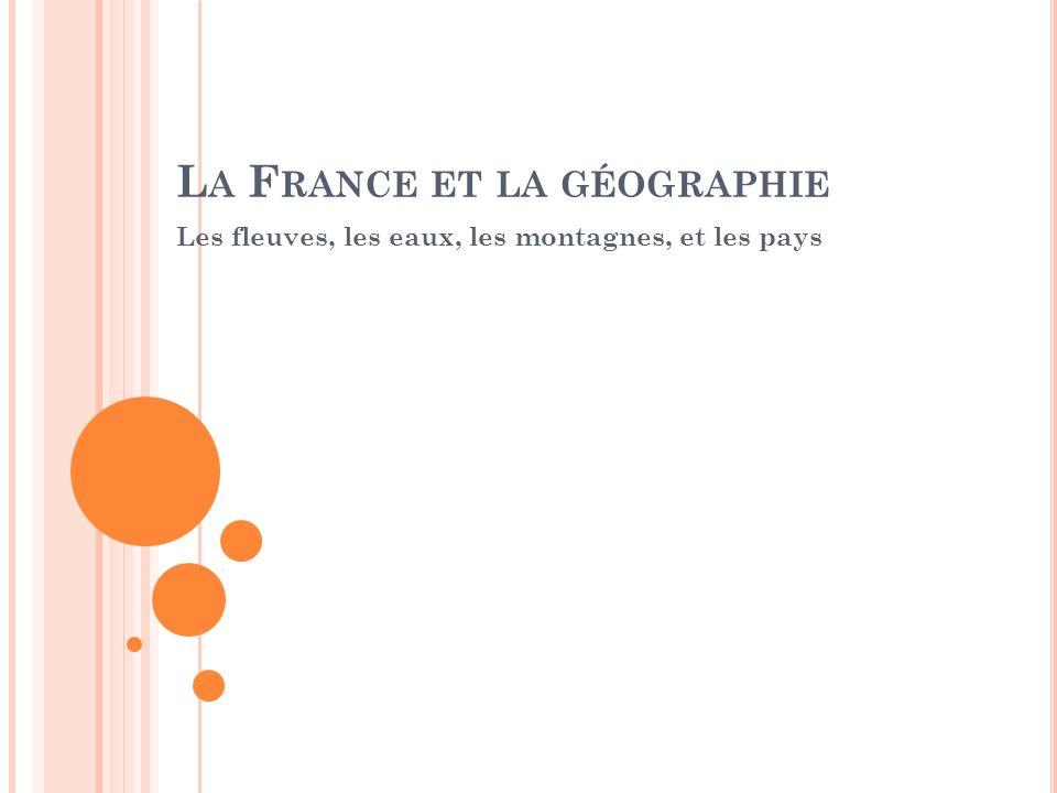La France et la géographie
