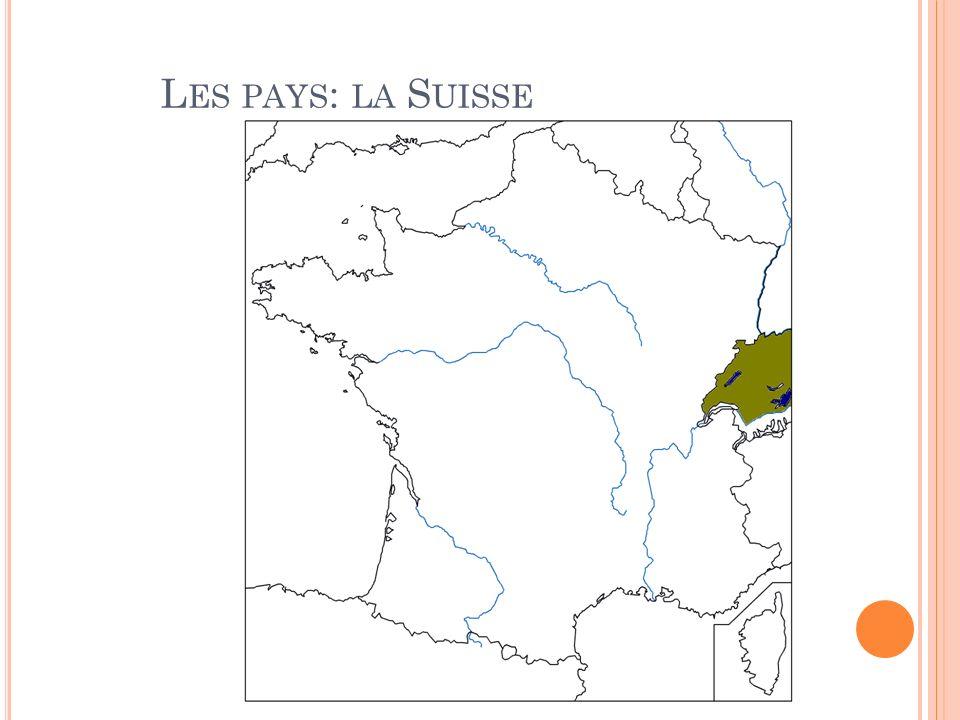 Les pays: la Suisse