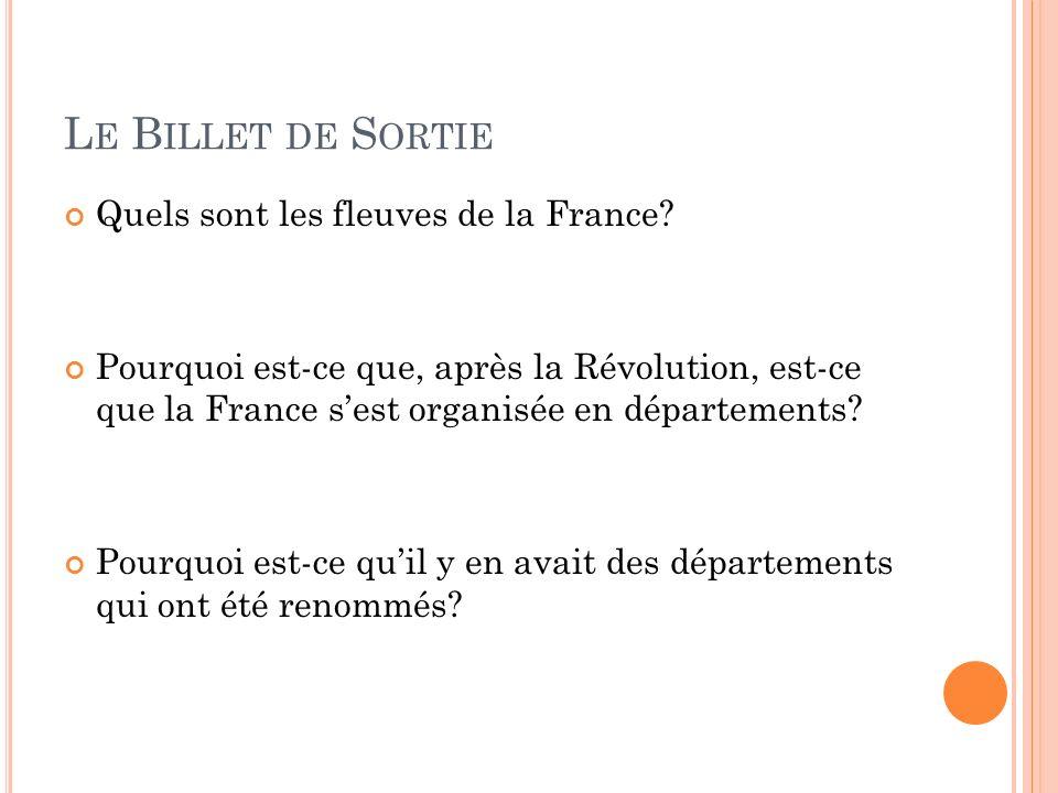 Le Billet de Sortie Quels sont les fleuves de la France