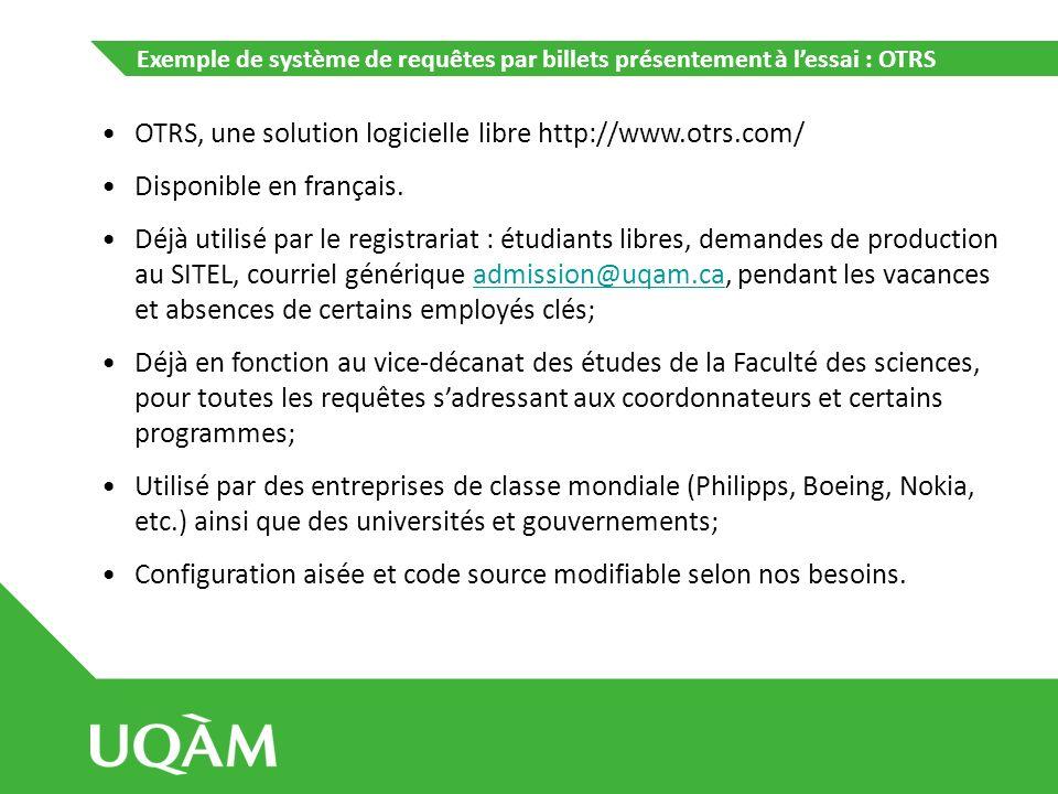 OTRS, une solution logicielle libre http://www.otrs.com/