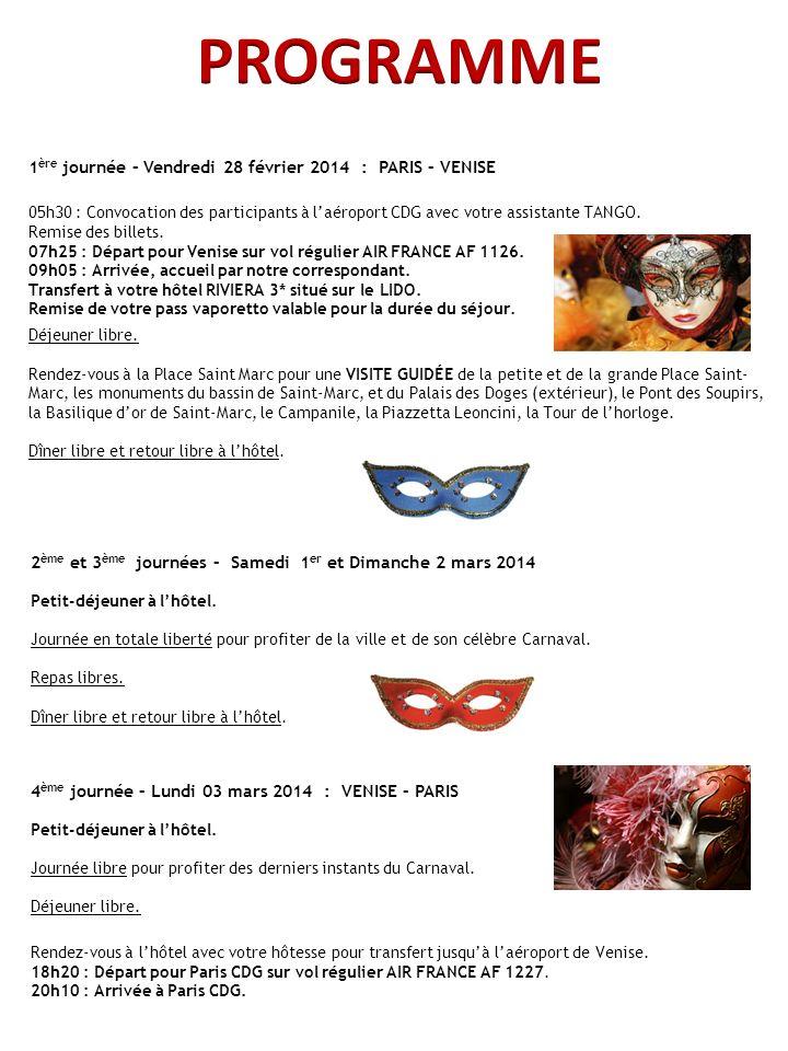PROGRAMME 1ère journée – Vendredi 28 février 2014 : PARIS – VENISE