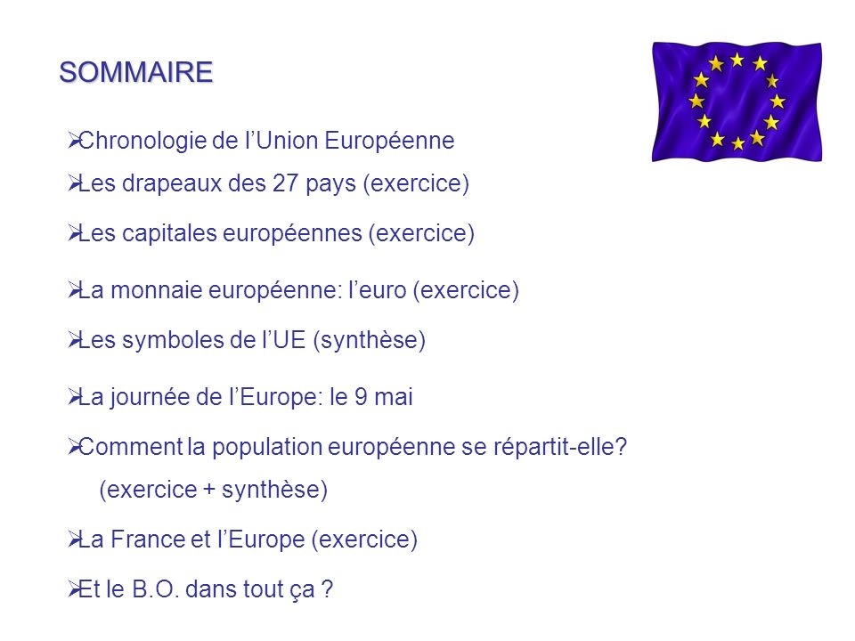 SOMMAIRE Chronologie de l'Union Européenne