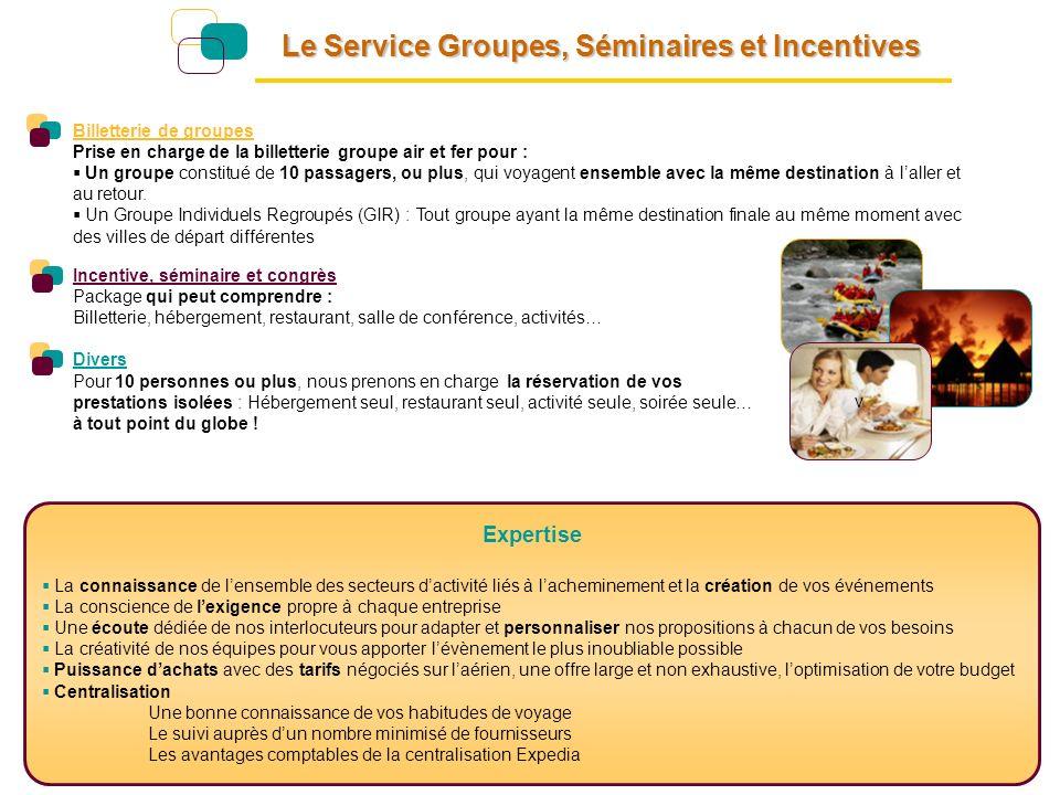 Le Service Groupes, Séminaires et Incentives