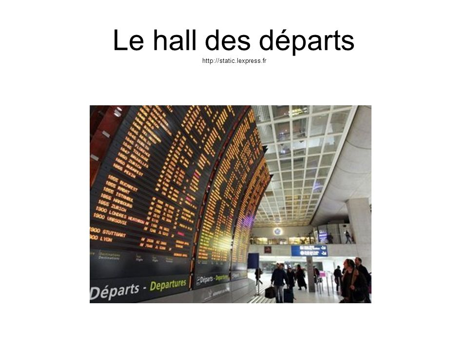 Le hall des départs http://static.lexpress.fr