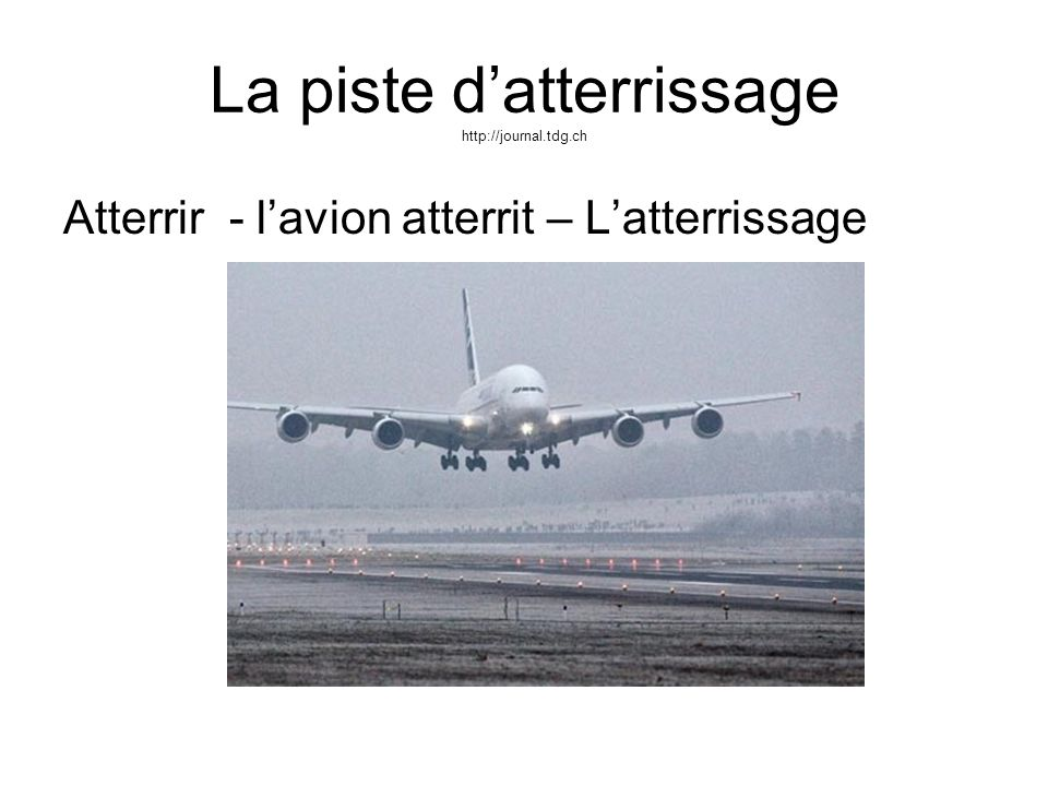 La piste d'atterrissage http://journal.tdg.ch