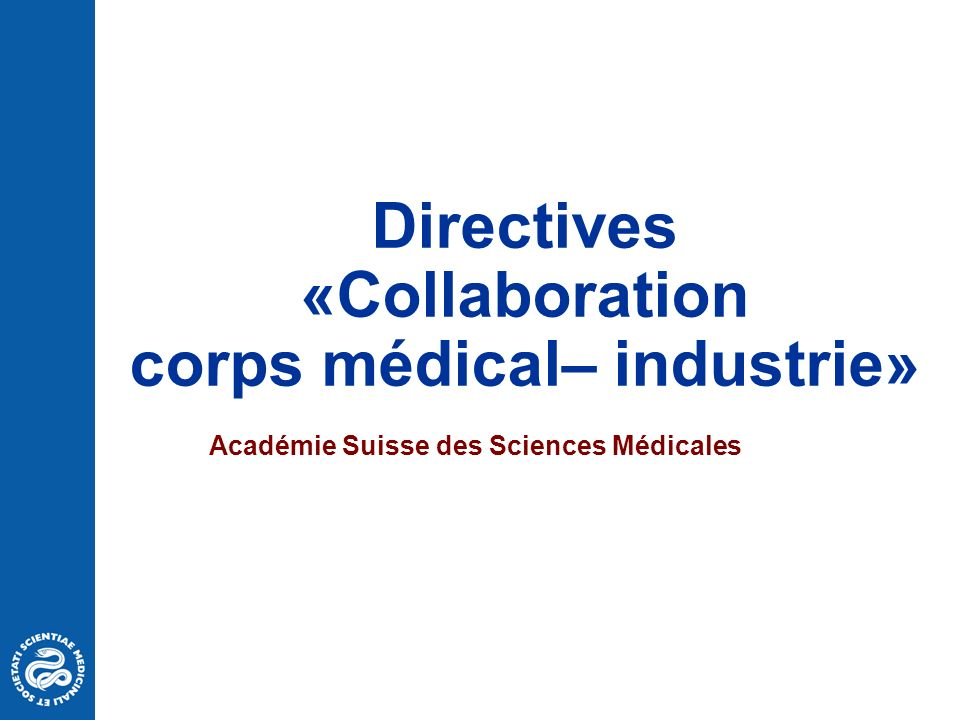 Directives «Collaboration corps médical– industrie»
