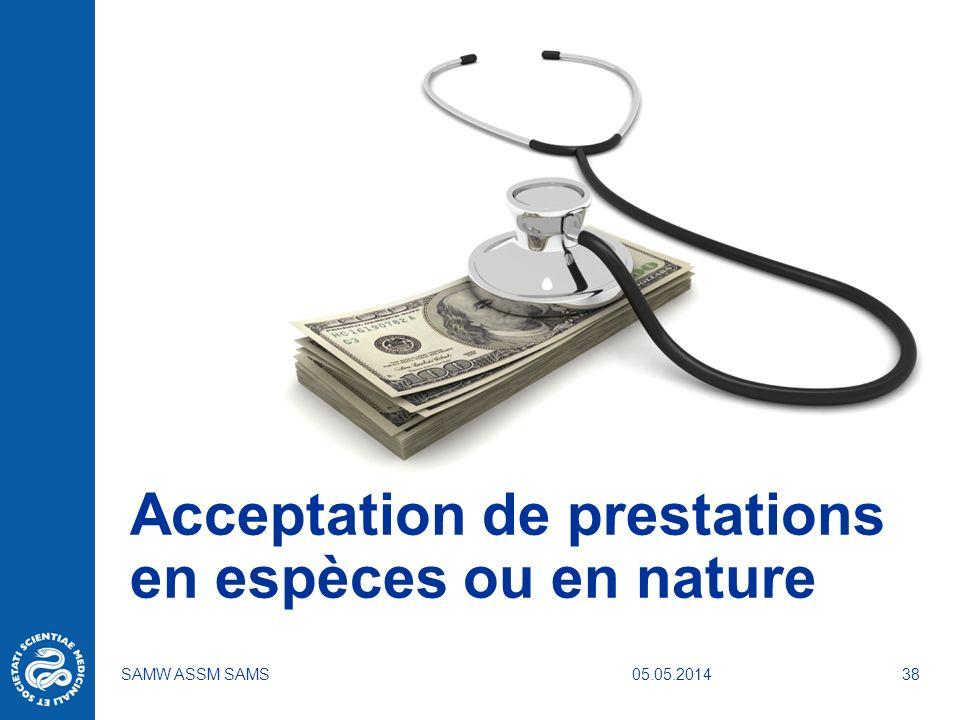 Acceptation de prestations en espèces ou en nature