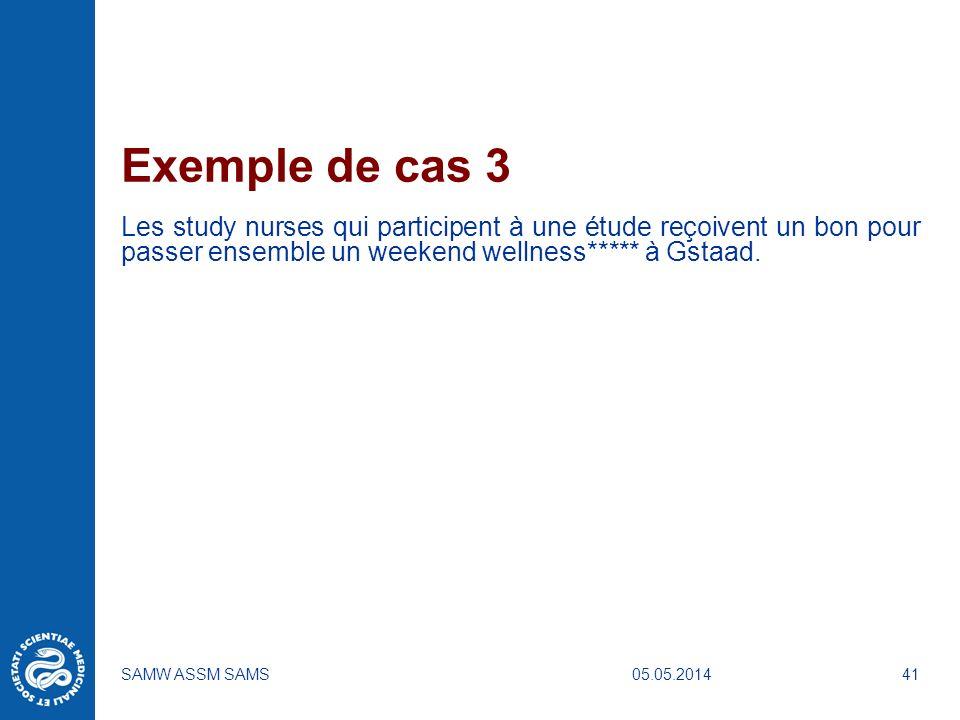 Exemple de cas 3 Les study nurses qui participent à une étude reçoivent un bon pour passer ensemble un weekend wellness***** à Gstaad.