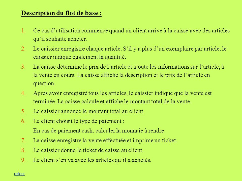 Description du flot de base :
