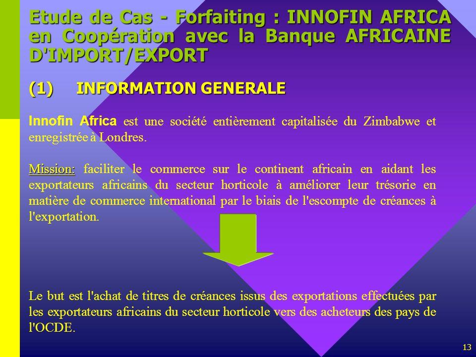 Etude de Cas - Forfaiting : INNOFIN AFRICA en Coopération avec la Banque AFRICAINE D IMPORT/EXPORT