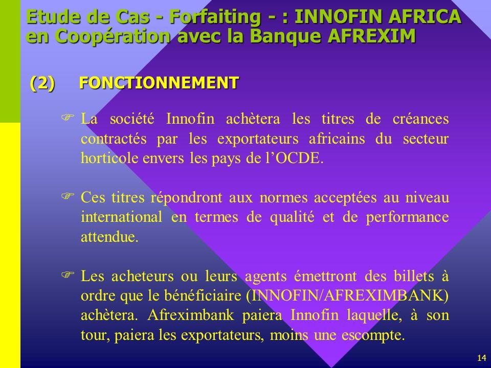 Etude de Cas - Forfaiting - : INNOFIN AFRICA en Coopération avec la Banque AFREXIM