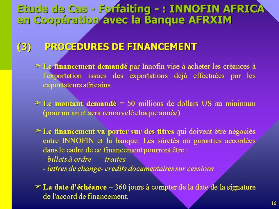 Etude de Cas - Forfaiting - : INNOFIN AFRICA en Coopération avec la Banque AFRXIM