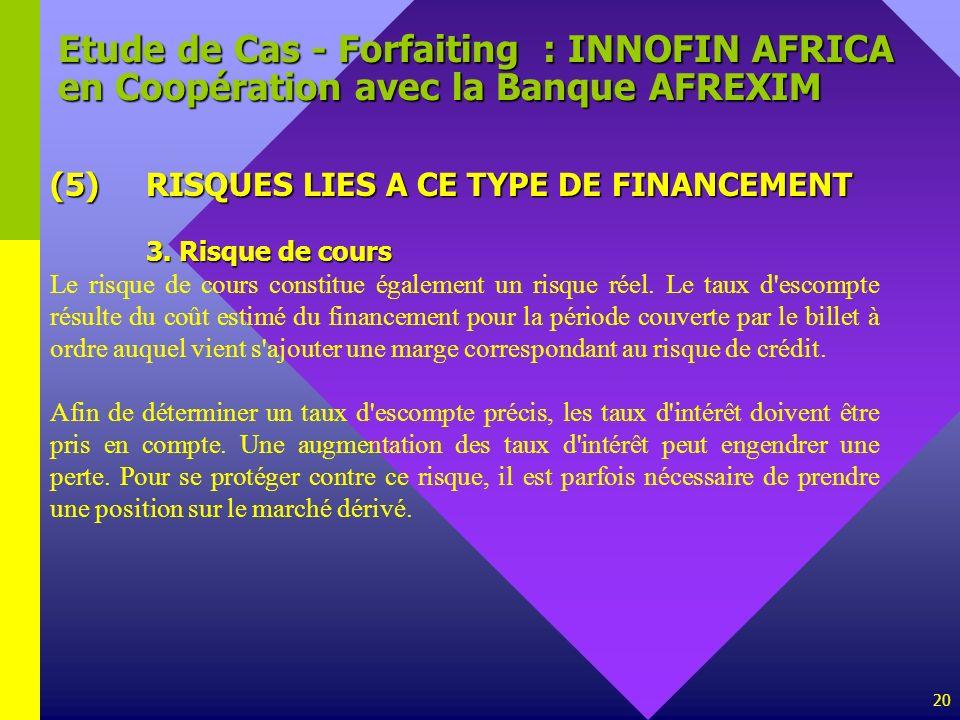 Etude de Cas - Forfaiting : INNOFIN AFRICA en Coopération avec la Banque AFREXIM