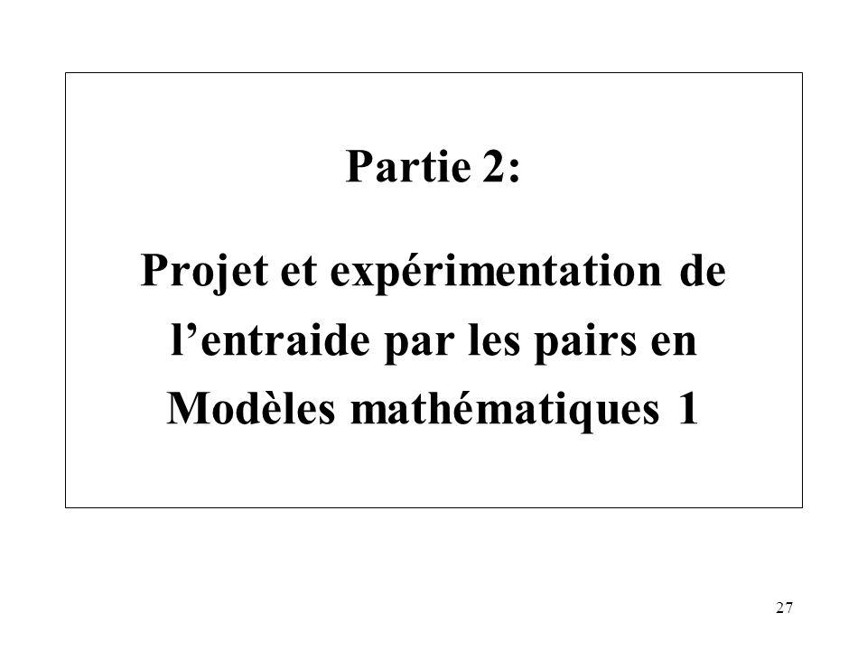 Partie 2: Projet et expérimentation de l'entraide par les pairs en Modèles mathématiques 1