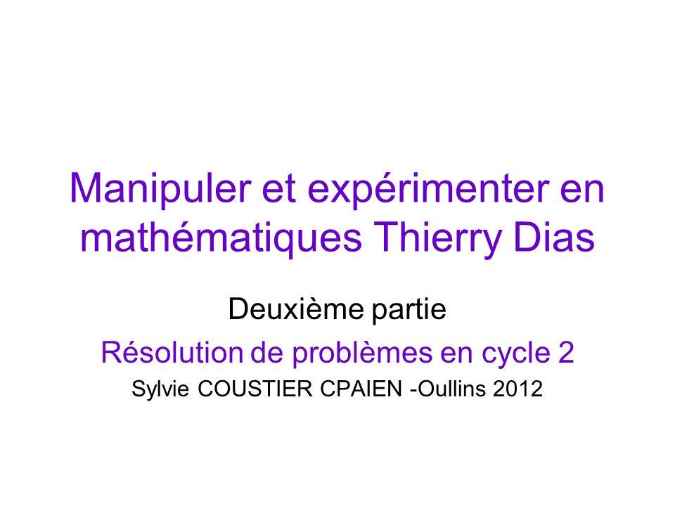 Manipuler et expérimenter en mathématiques Thierry Dias