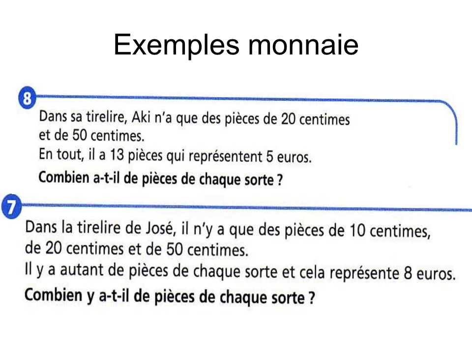 Exemples monnaie