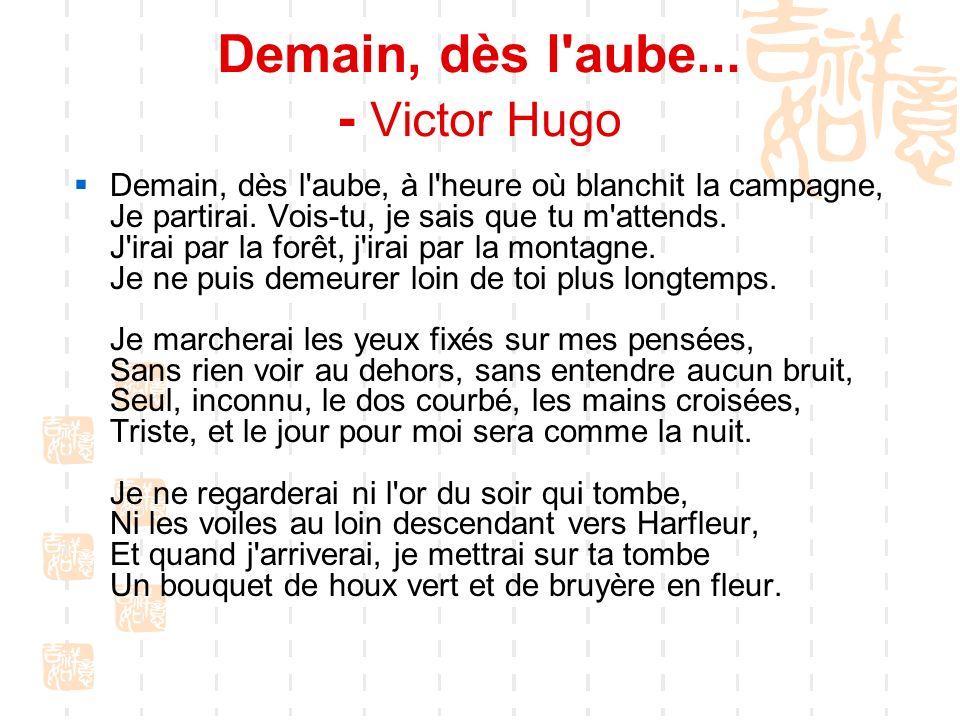 Demain, dès l aube... - Victor Hugo