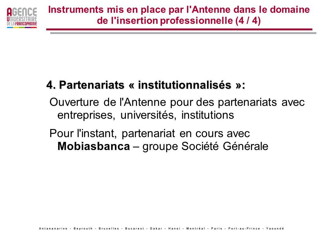 4. Partenariats « institutionnalisés »: