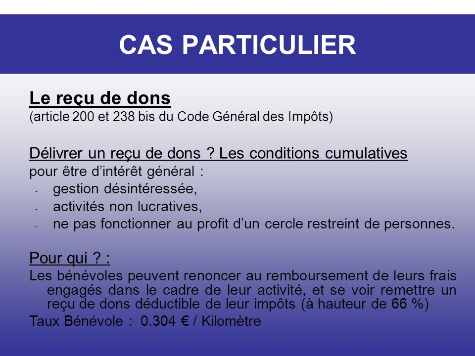 CAS PARTICULIER Le reçu de dons