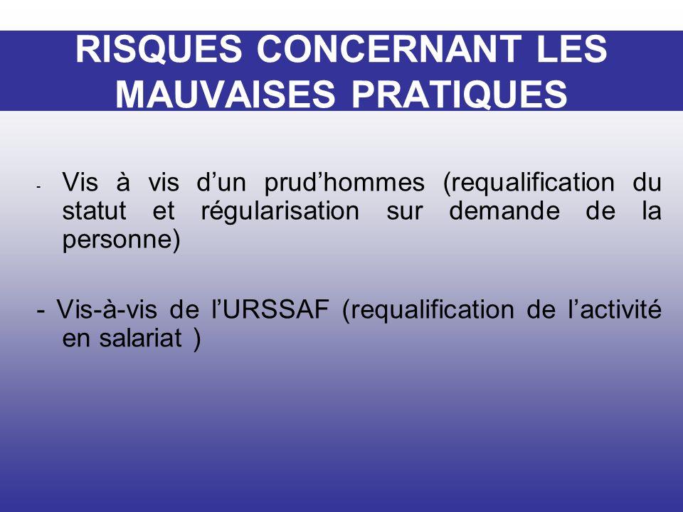 RISQUES CONCERNANT LES MAUVAISES PRATIQUES