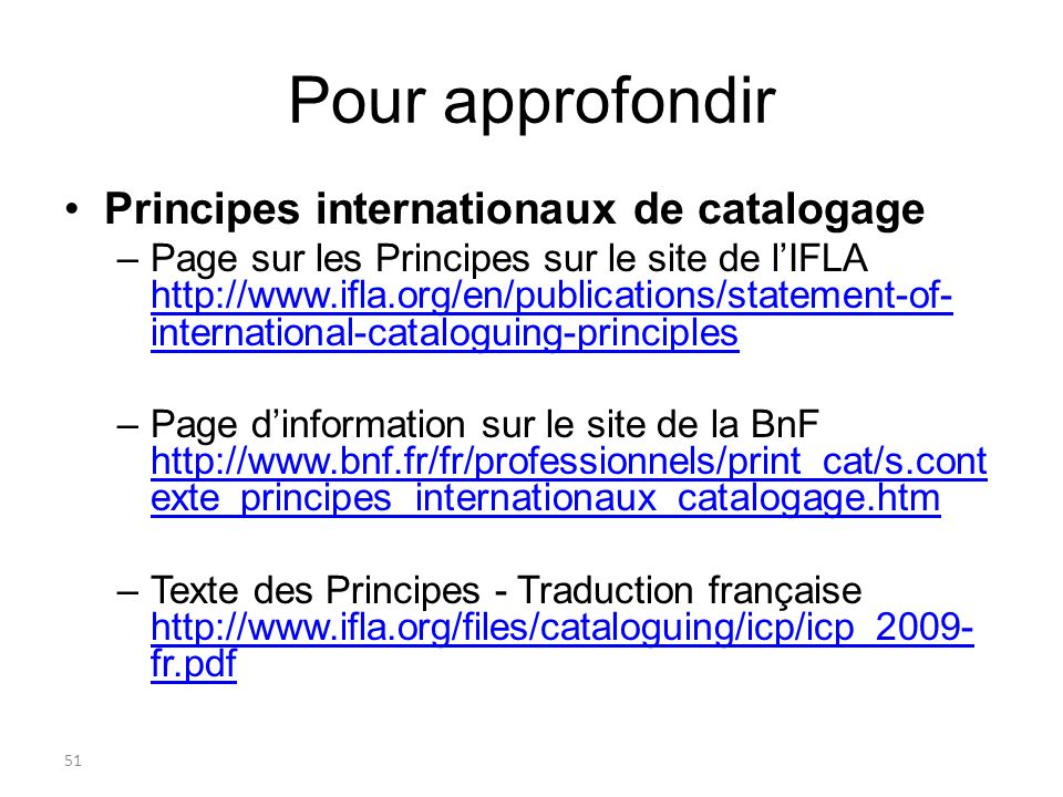 Pour approfondir Principes internationaux de catalogage