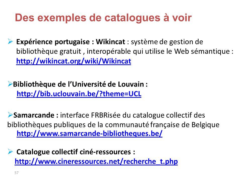 Des exemples de catalogues à voir