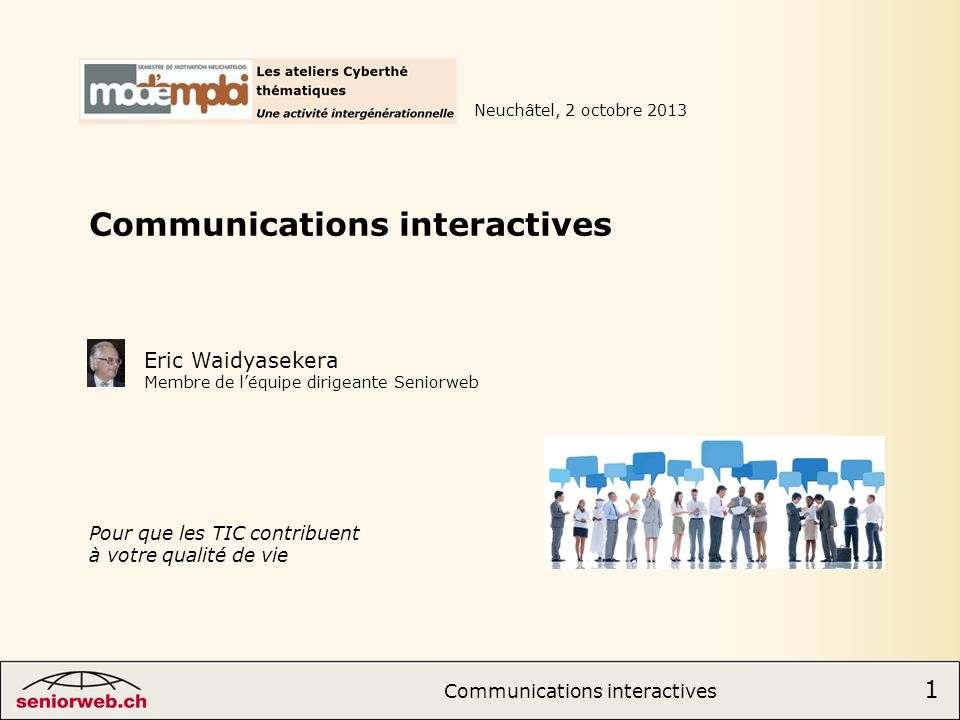Communications interactives