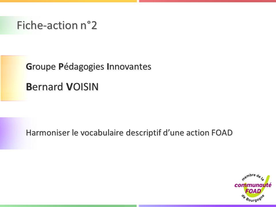 Fiche-action n°2 Bernard VOISIN Groupe Pédagogies Innovantes