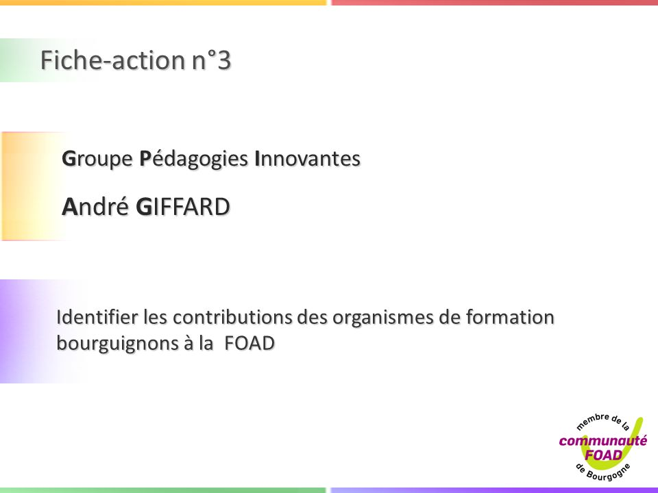 Fiche-action n°3 André GIFFARD Groupe Pédagogies Innovantes