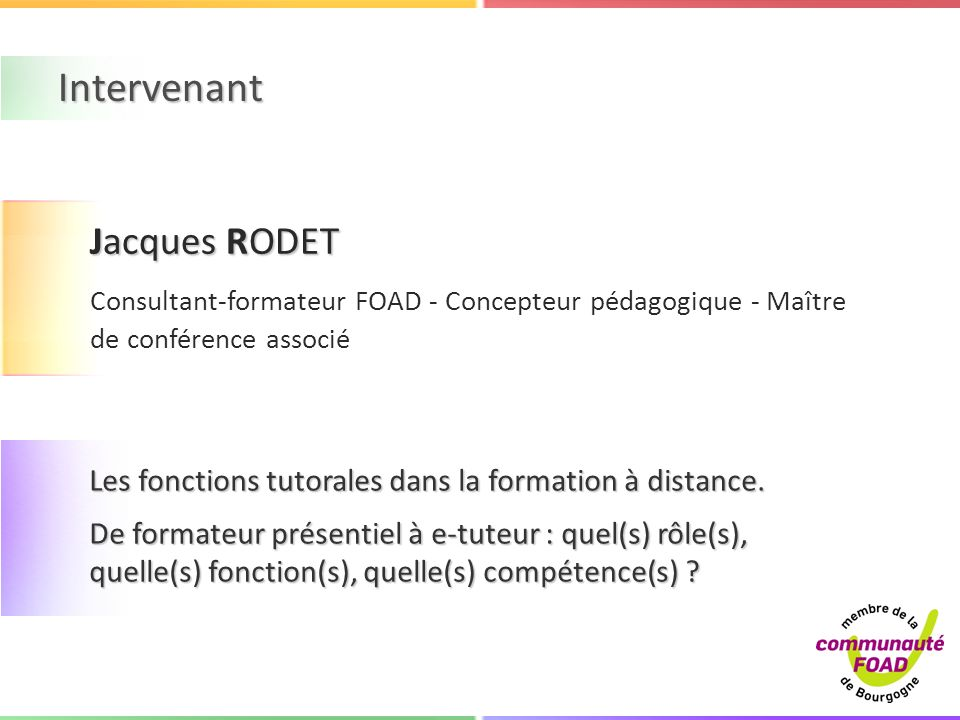 Intervenant Jacques RODET