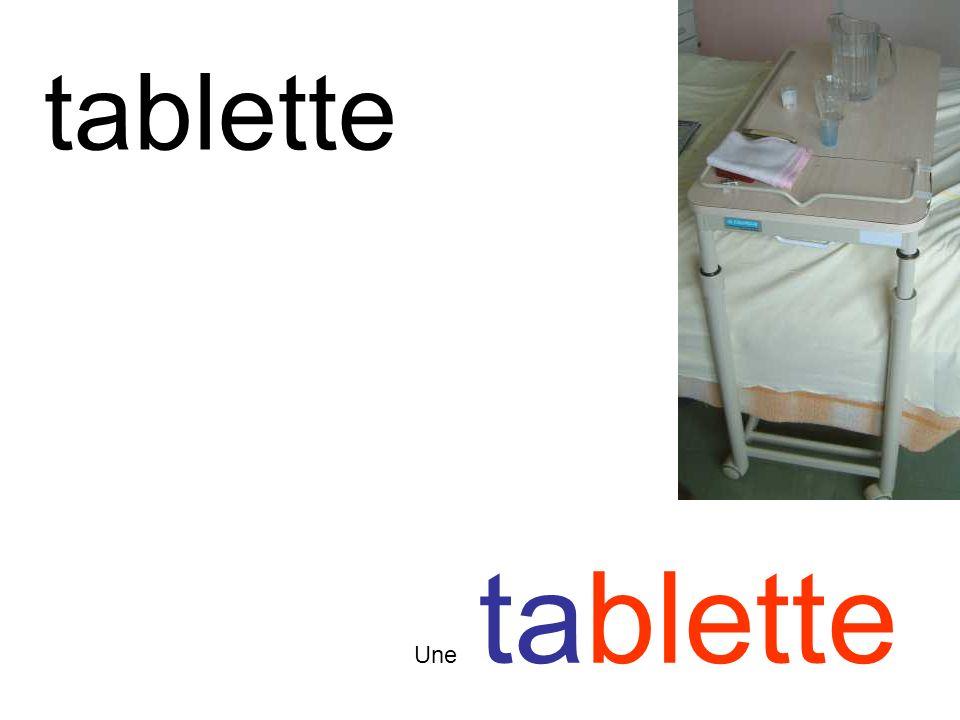 tablette Une tablette