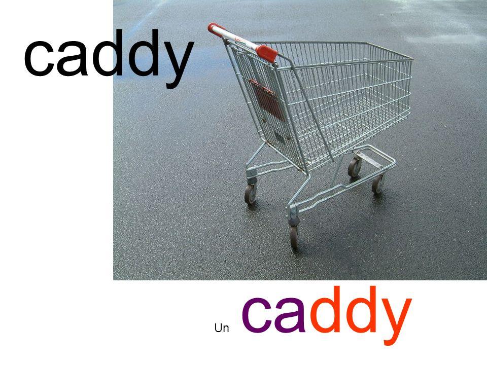 caddy Un caddy