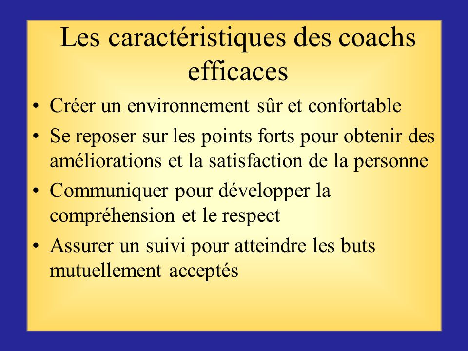 Les caractéristiques des coachs efficaces