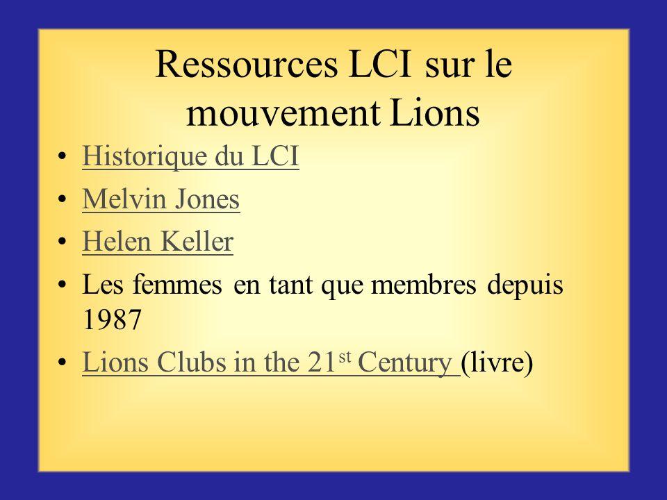 Ressources LCI sur le mouvement Lions