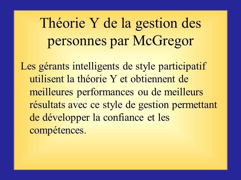 Théorie Y de la gestion des personnes par McGregor