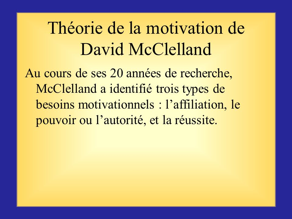 Théorie de la motivation de David McClelland