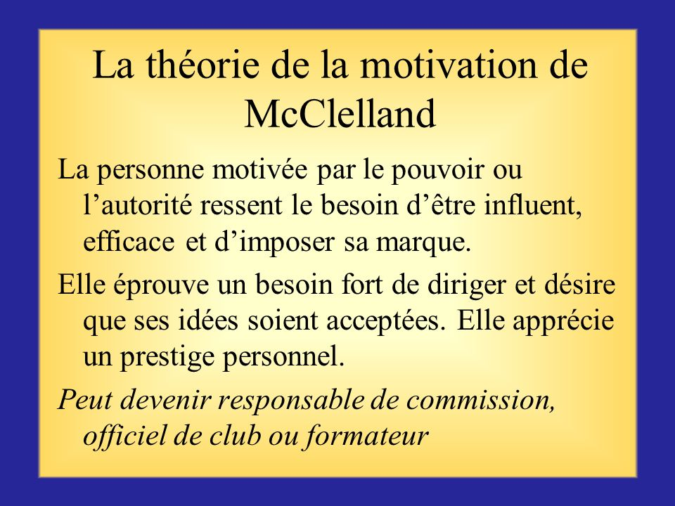 La théorie de la motivation de McClelland