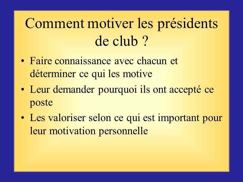 Comment motiver les présidents de club