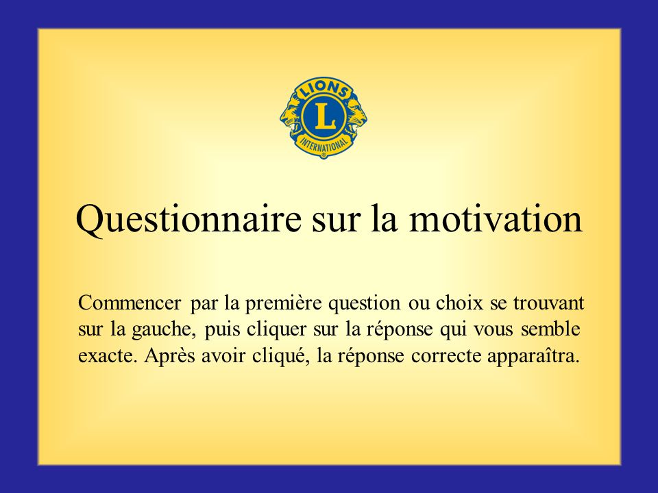 Questionnaire sur la motivation