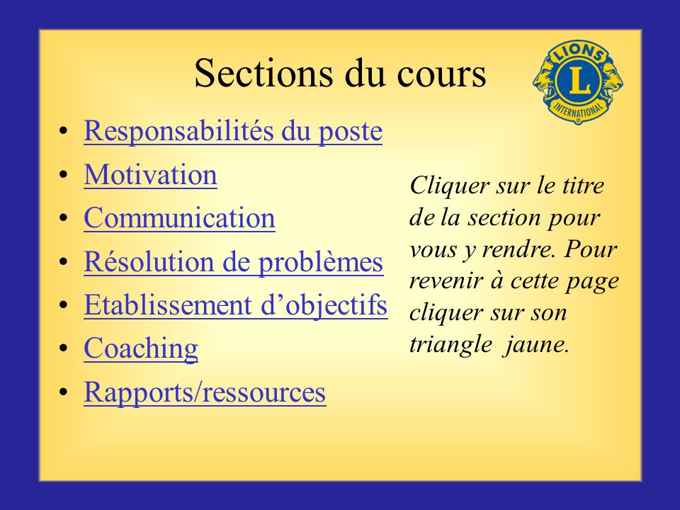 Sections du cours Responsabilités du poste Motivation Communication