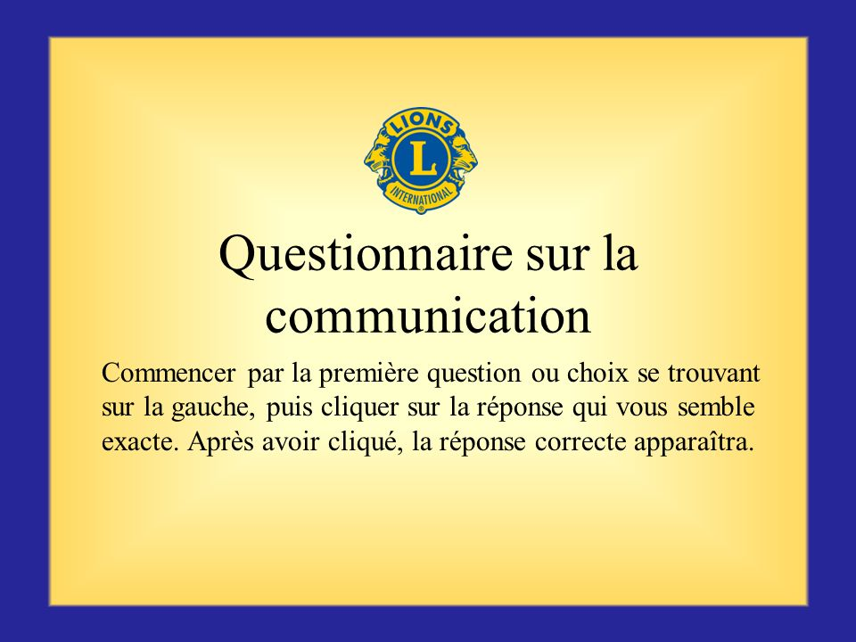 Questionnaire sur la communication