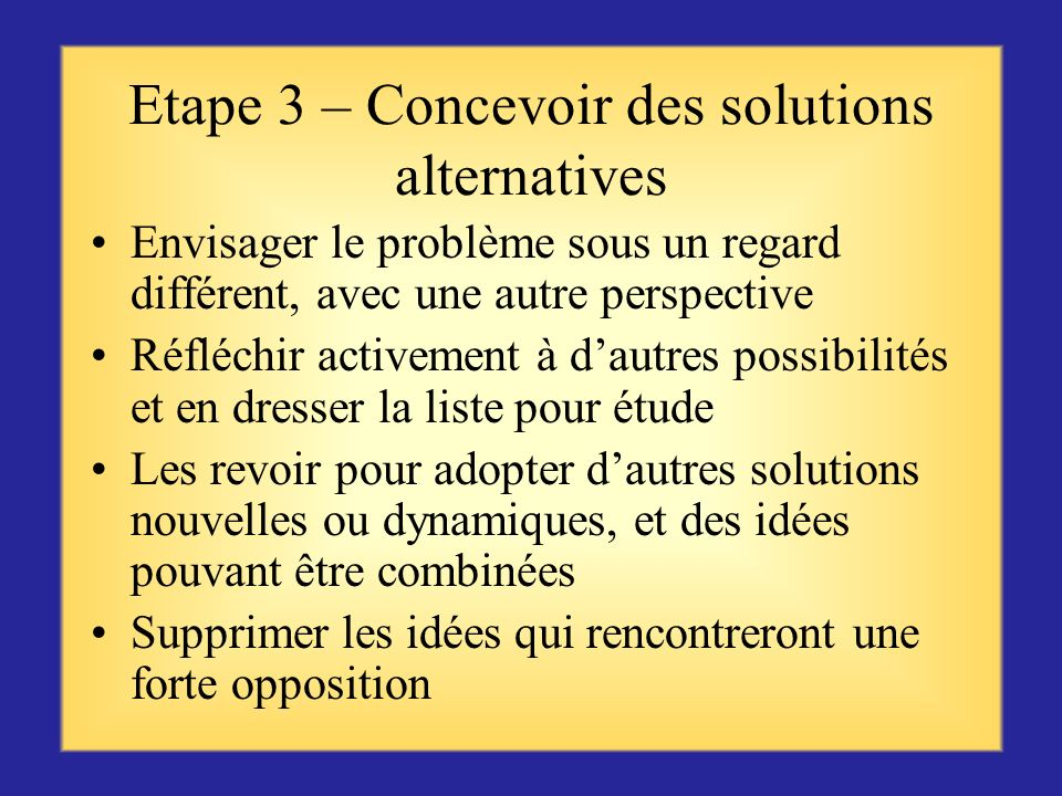 Etape 3 – Concevoir des solutions alternatives