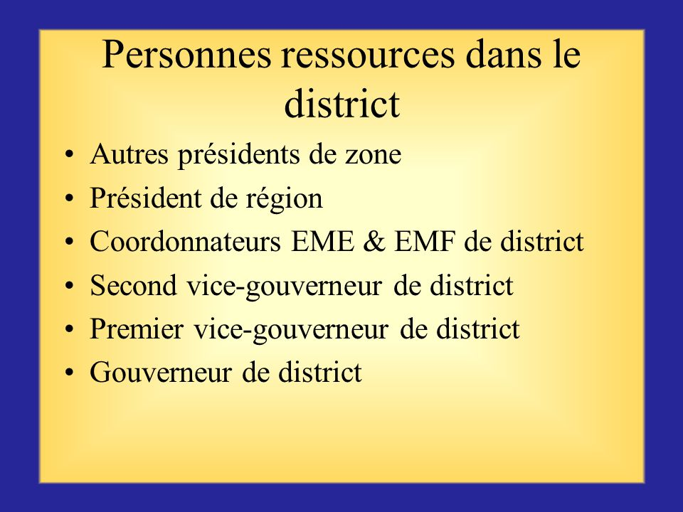 Personnes ressources dans le district