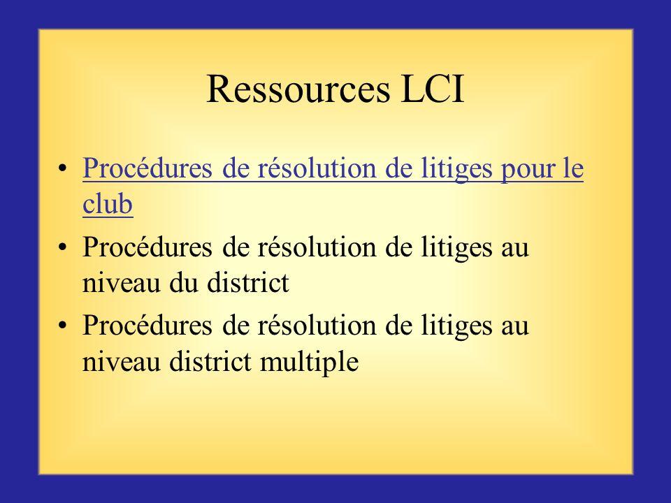 Ressources LCI Procédures de résolution de litiges pour le club