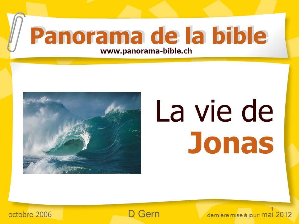 La vie de Jonas Panorama de la bible www.panorama-bible.ch